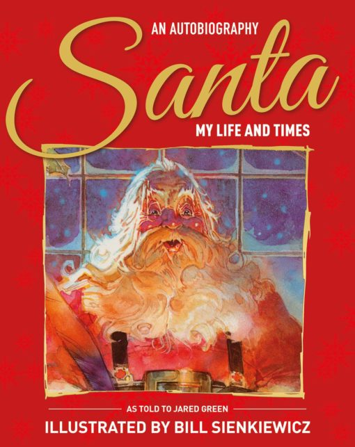 Santa: My Life & Times - An Illustrated Autobiography
