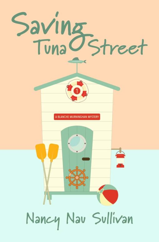 Saving Tuna Street (A Blanche Murningham Mystery)
