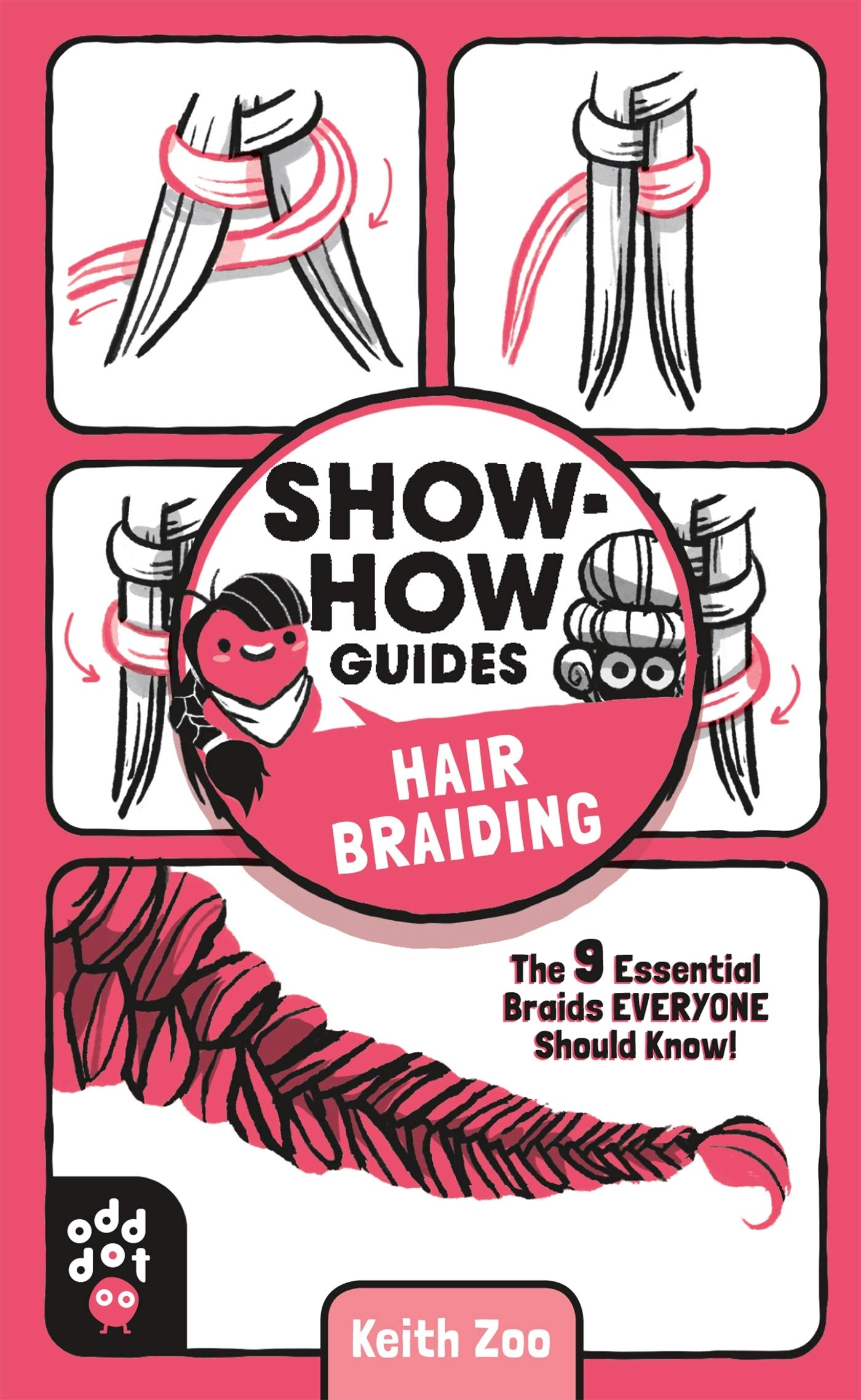 Show-How Guides: Hair Braiding: The 9 Essential Braids Everyone Should Know!