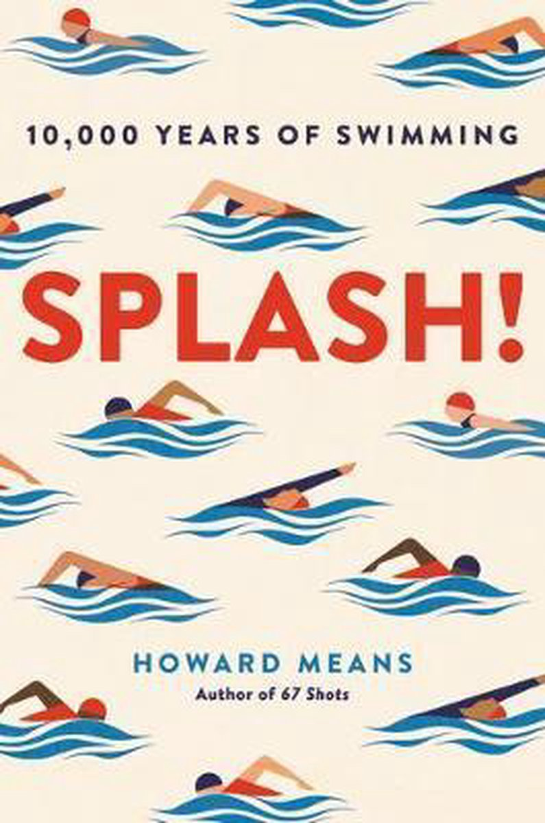 Splash! 10,000 Years of Swimming