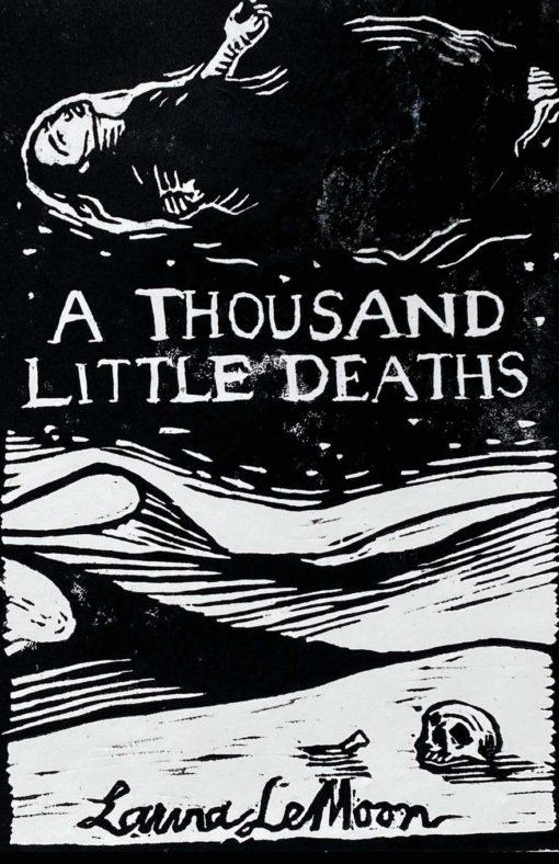 A Thousand Little Deaths