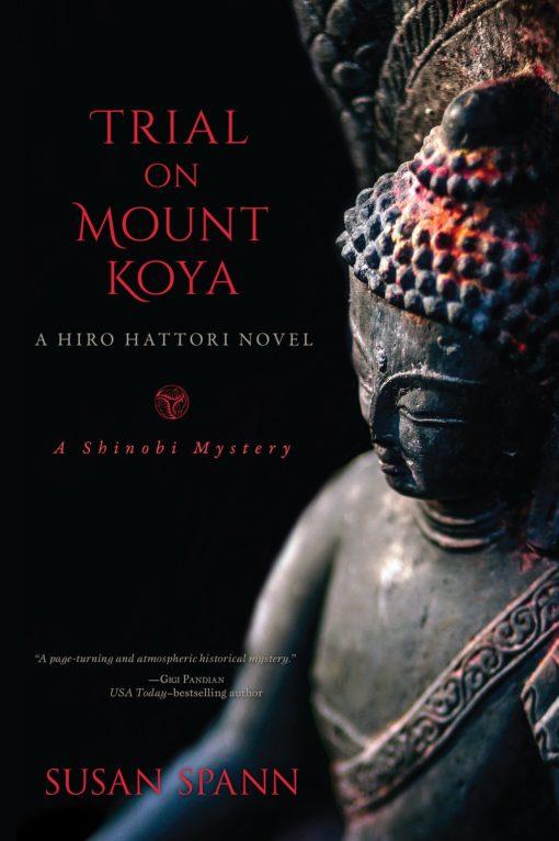 Trial on Mount Koya: A Hiro Hattori Novel