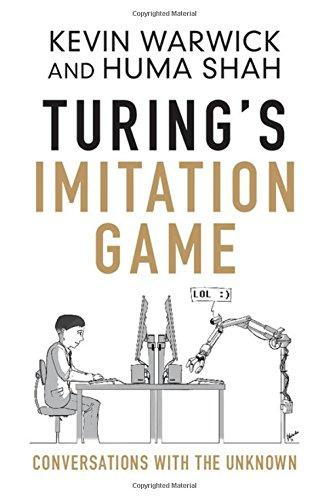 Turing's Imitation Game: Conversations with the Unknown