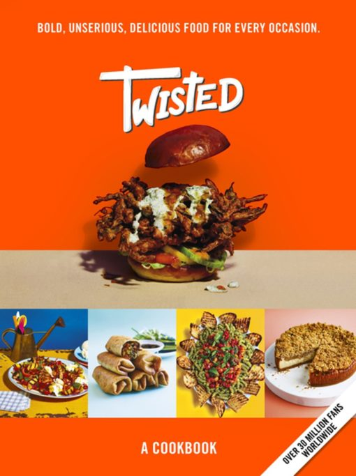 Twisted: A Cookbook--Bold, Unserious, Delicious Food for Every Occasion