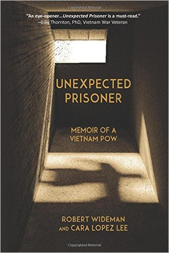 Unexpected Prisoner, Memoir of a Vietnam POW