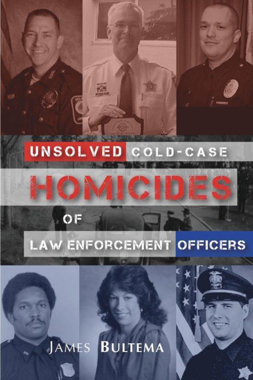 Unsolved: Cold-Case Homicides of Law Enforcement Officers