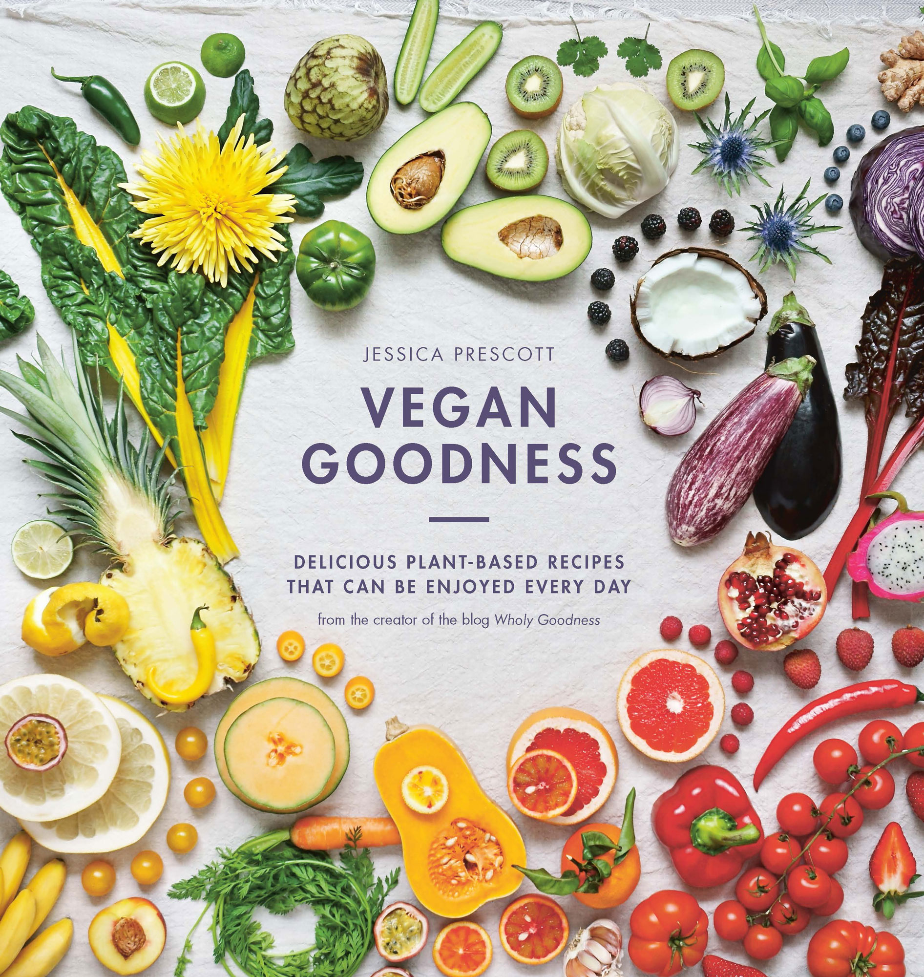 Vegan Goodness:Delicious Plant Based Recipes That Can Be Enjoyed by Anyone