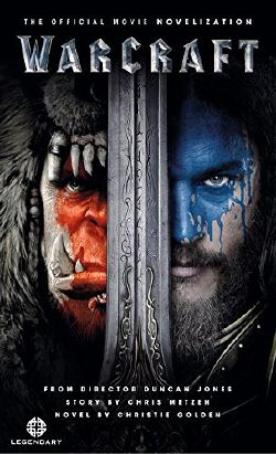 Warcraft: The Official Movie Novelization