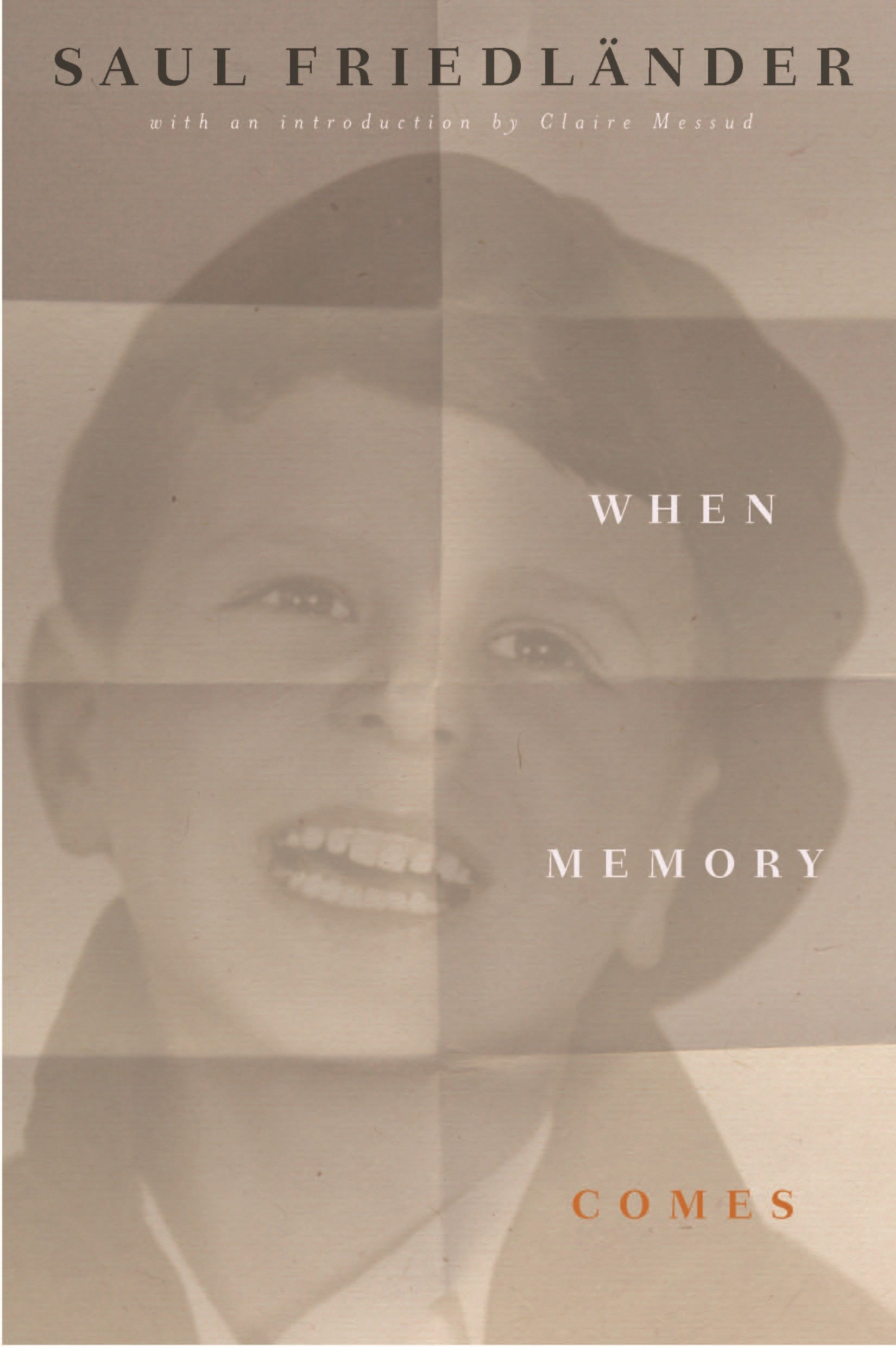 When Memory Comes: The Classic Memoir