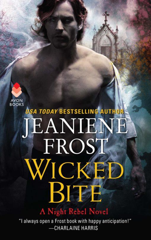 Wicked Bite: A Night Rebel Novel (#2)