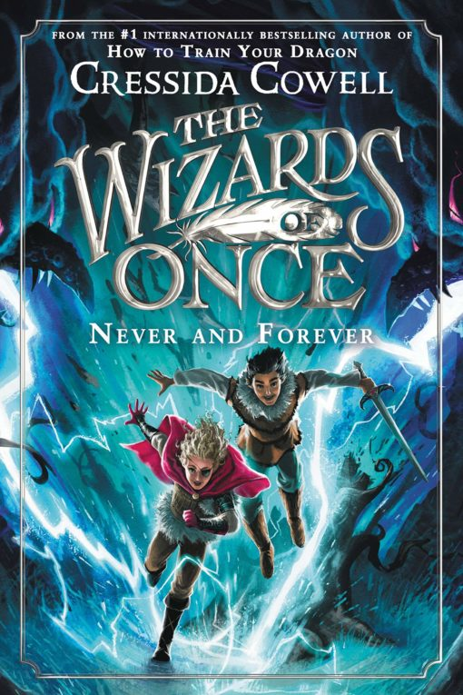 The Wizards of Once: Never and Forever (The Wizards of Once, 4)